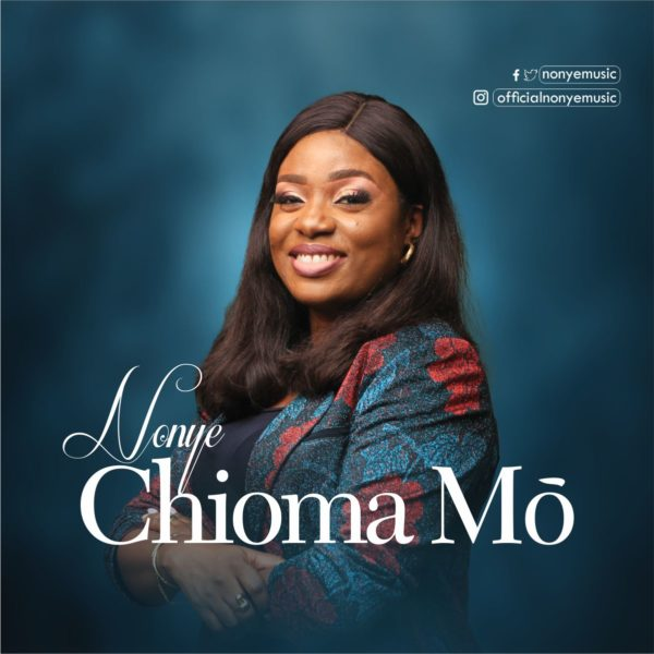 Chioma Mo By Nonye