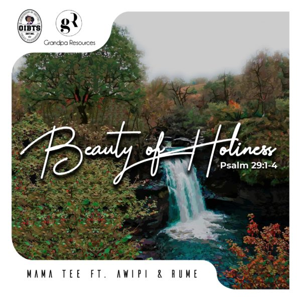 Beauty of Holiness By Mama Tee