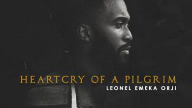 Photo of [Album] HeartCry Of A Pilgrim By Leonel Emeka Orji