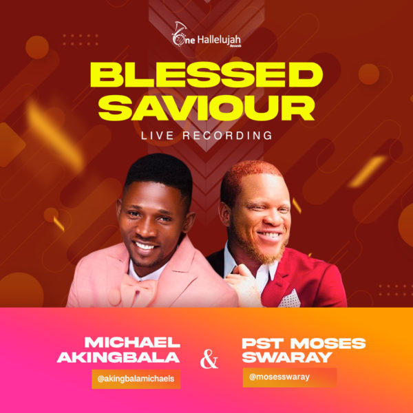 Blessed Saviour By Michael Akingbala