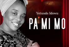 Photo of [Music] Pa mi mo By Yetunde Idowu