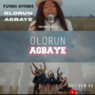 Olorun Agbaye By Funmi Ayinke