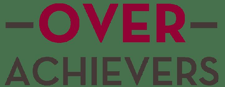 Over Achievers