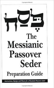 Messianic Passover Seder Preparation Guide