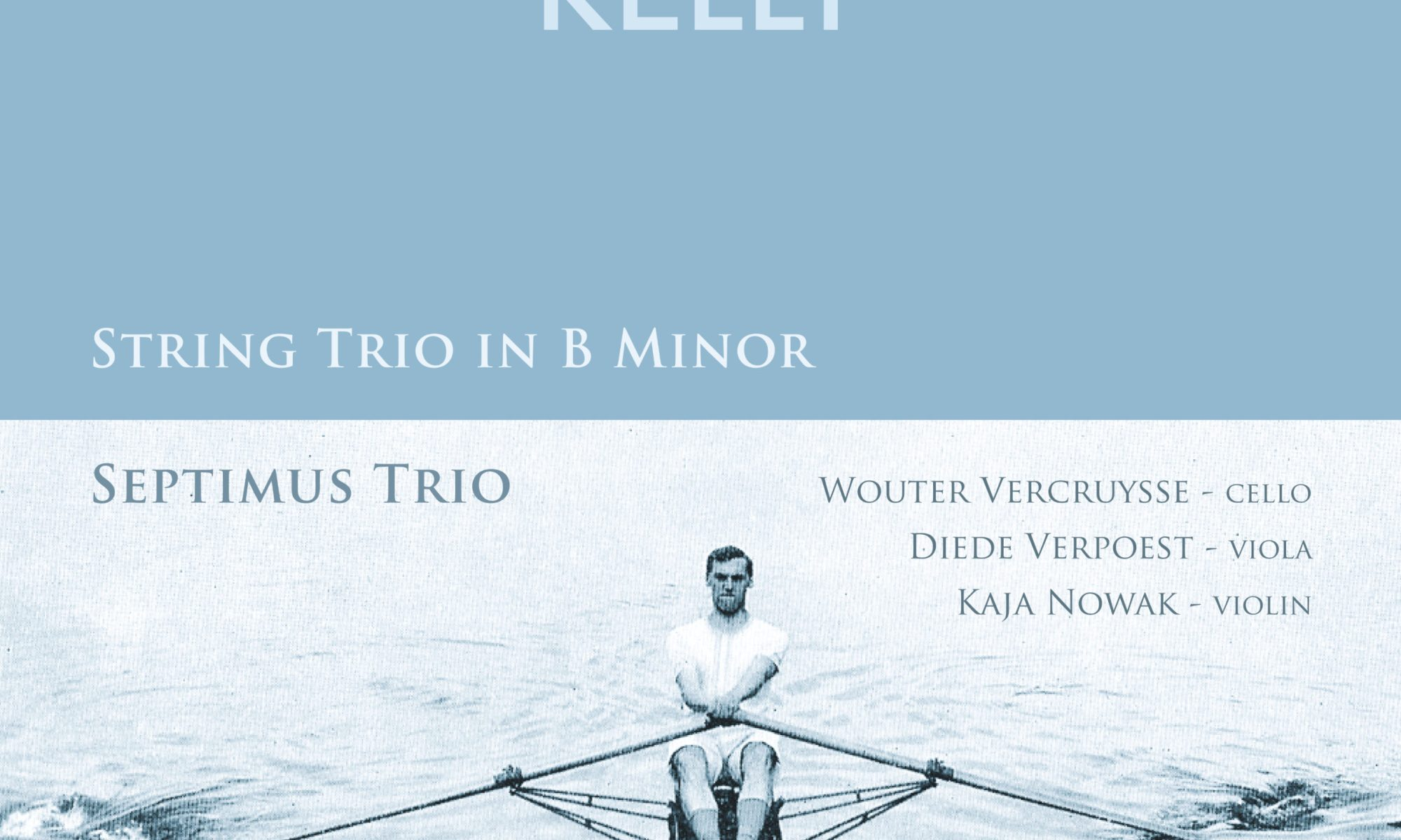 world premiere recording of Frederick Septimus Kelly's String Trio