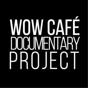 wowcafedocumentaryprojectlarge