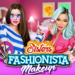 Sisters Fashionista Makeup