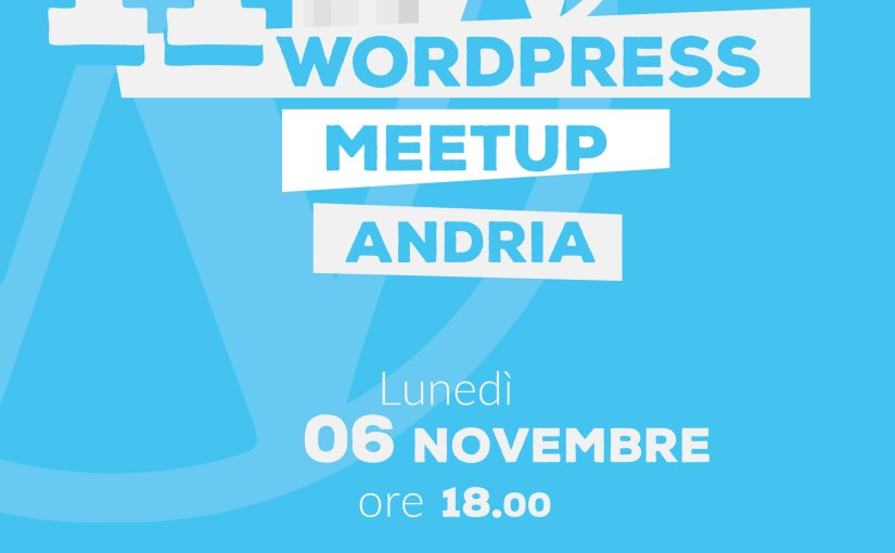 11° WordPress Meetup Andria: come mettere in sicurezza il tuo WordPress