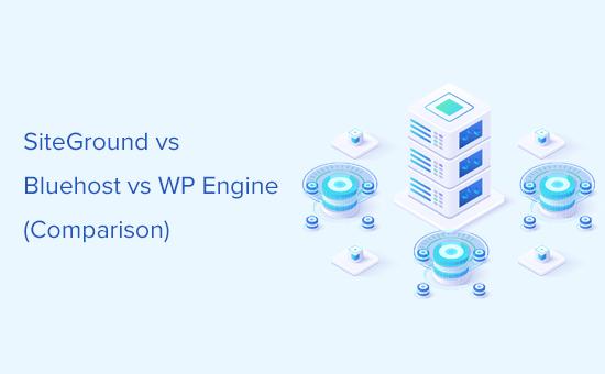 Comparing SiteGround vs Bluehost vs WP Engine
