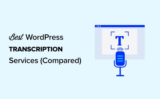 Best transcription services compared