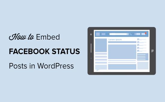 How to Embed Facebook Status in WordPress