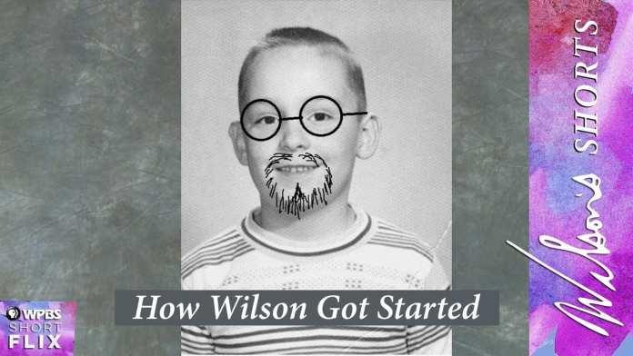 How Wilson Got Started   Wilson's Shorts   WPBS Short Flix