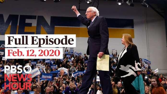 PBS NewsHour full episode, Feb 12, 2020