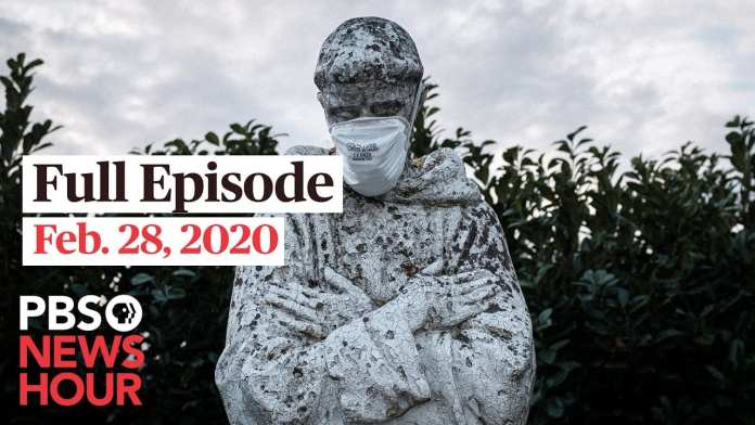 PBS NewsHour full episode, Feb 28, 2020