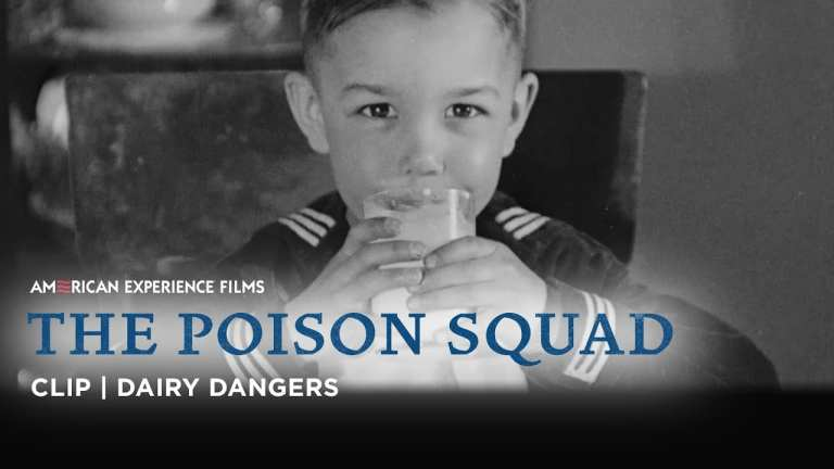 Dangerous Dairy | The Poison Squad | American Experience | PBS