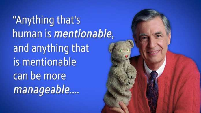 "Mister Rogers Says ""Anything That is Human is 'Mentionable'"""