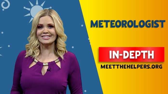 In-Depth: Meteorologist