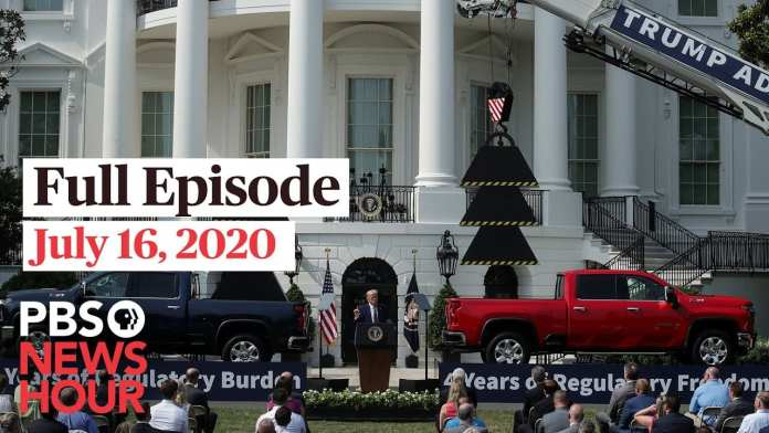 PBS NewsHour full episode, July 16, 2020