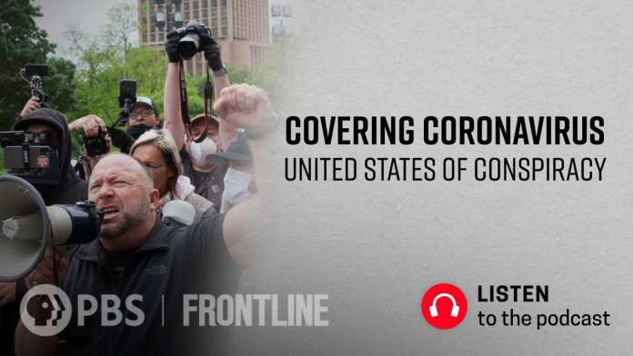 Covering Coronavirus: United States of Conspiracy (podcast) | FRONTLINE