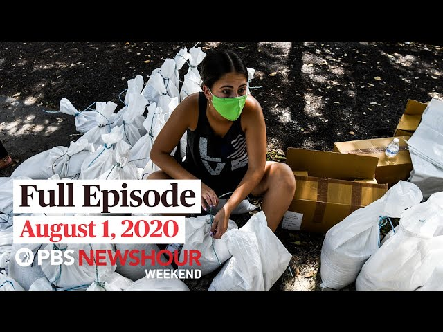 PBS NewsHour Weekend Full Episode August 1, 2020