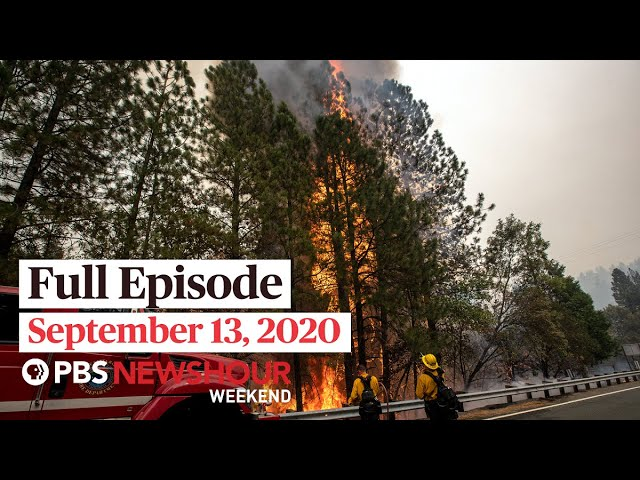 PBS NewsHour Weekend Full Episode, September 13, 2020