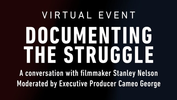 Documenting the Struggle: A conversation with filmmaker Stanley Nelson