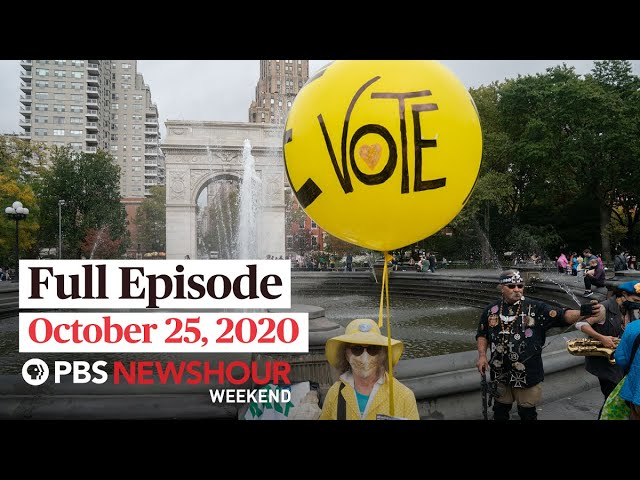 PBS NewsHour Weekend Full Episode October 25, 2020