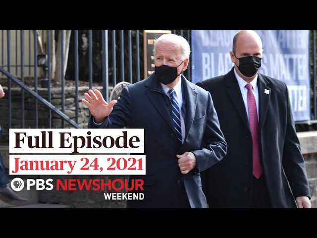 PBS NewsHour Weekend Full Episode January 24, 2021