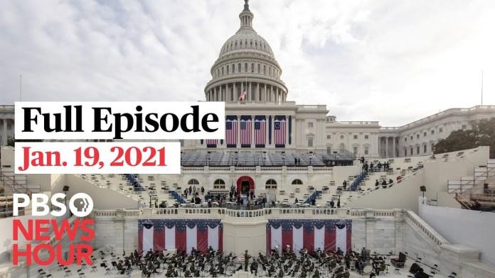 PBS NewsHour full episode, Jan. 19, 2021