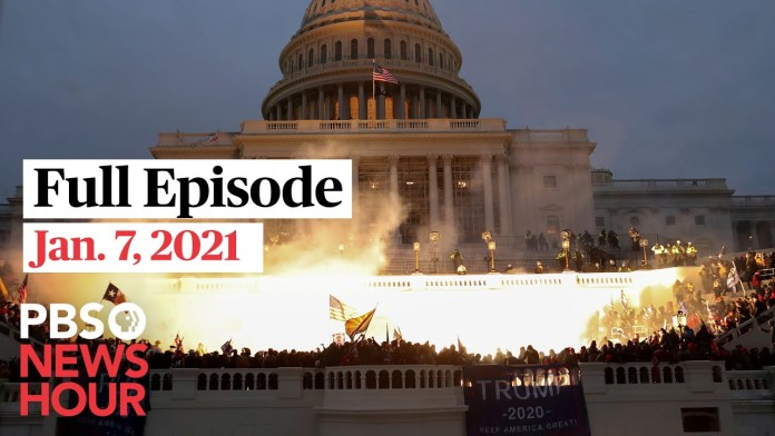 PBS NewsHour full episode, Jan. 7, 2021