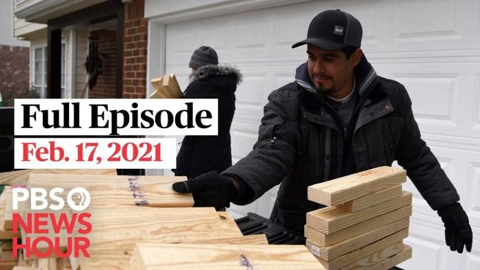 PBS NewsHour full episode, Feb. 17, 2021