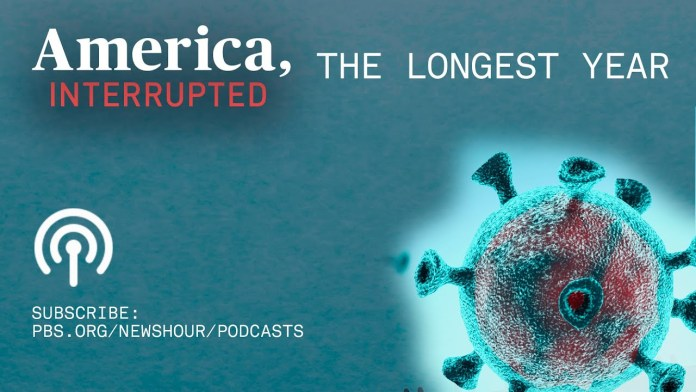 LISTEN: The Longest Year, Episode 1: Fighting 'the invisible enemy' | 'America, Interrupted' Podcast