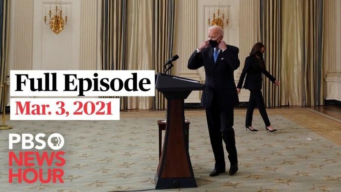 PBS NewsHour live episode, Mar. 3, 2021