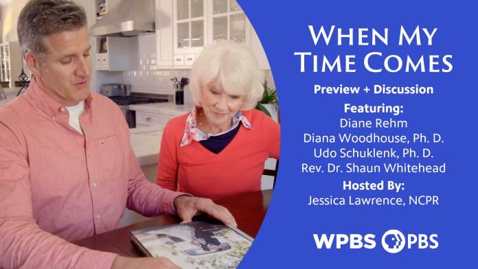 WPBS and NCPR Presents: When My Time Comes Preview and Discussion Featuring Diane Rehm