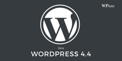 WordPress 4.4 Beta Release