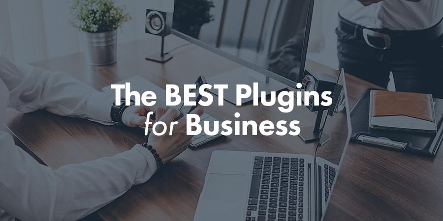 Top 20 WordPress Plugins for Business Websites 2017