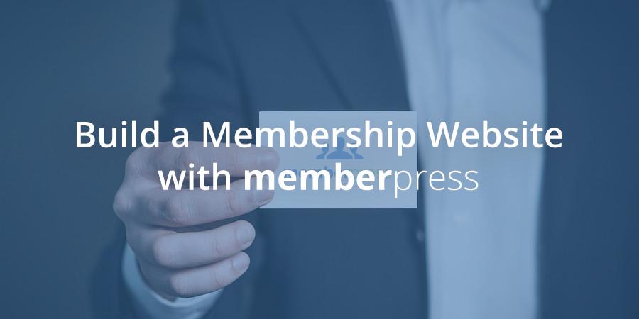 How to Setup a Membership Site with MemberPress