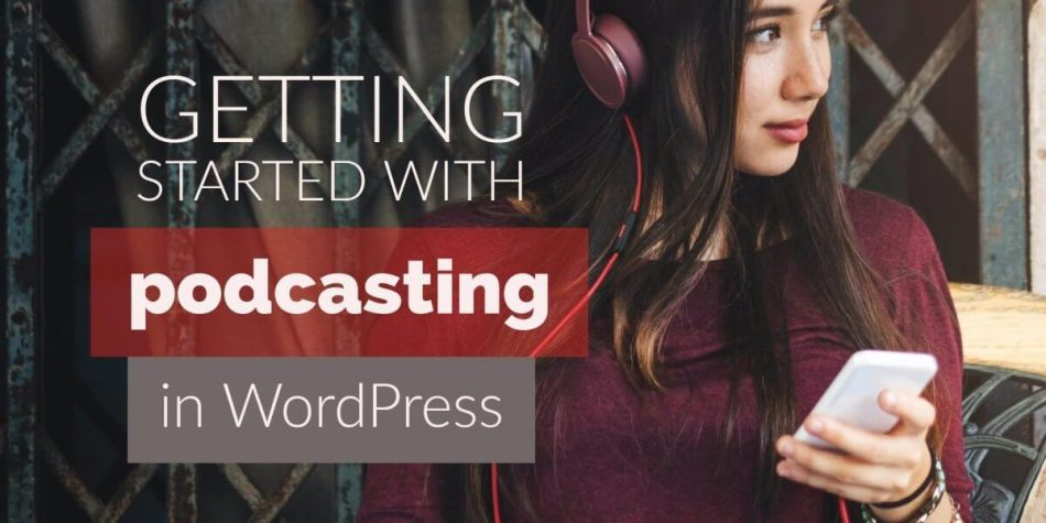 Best Podcast Plugins & Solutions for WordPress