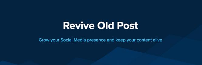 Revive Old Post WordPress Plugin