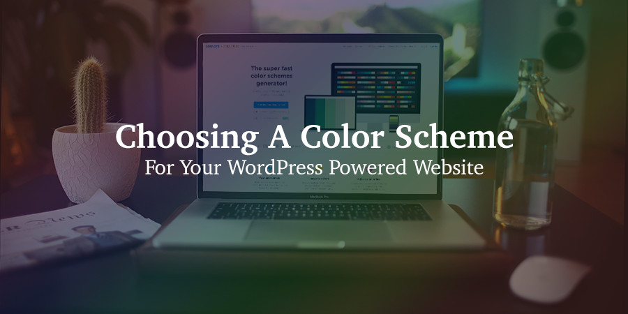 Choosing a Color Scheme for WordPress & the Best Color Generators
