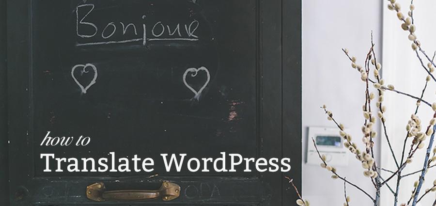 9 Awesome WordPress Translation Plugins