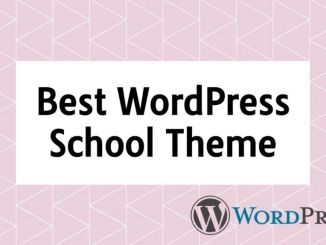 9 Best WordPress School Theme