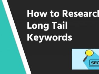 How to Research Long Tail Keywords