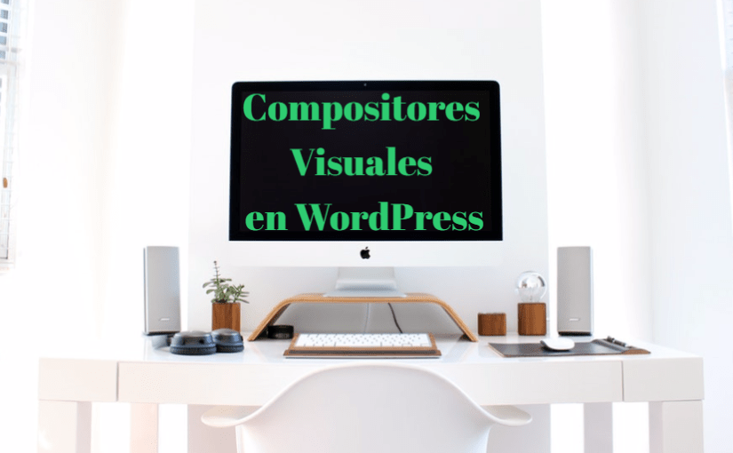 Compositores Visuales en WordPress
