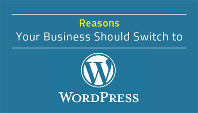 Switch Your Business To WordPress, WordPress for websites !!!