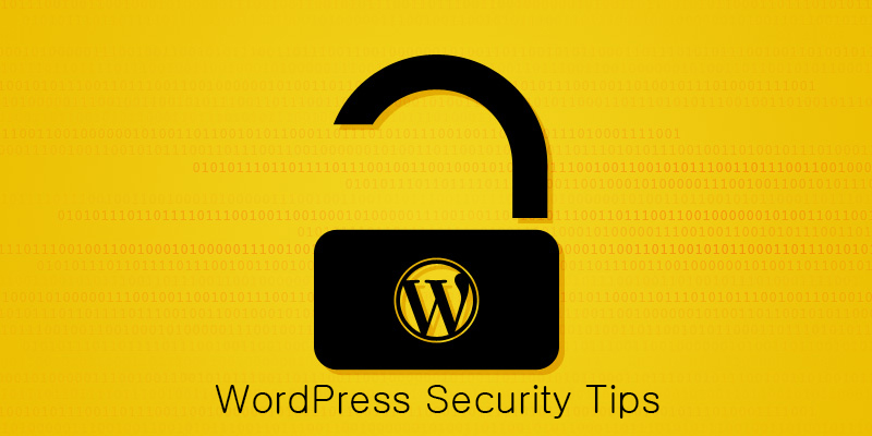 Mind These Security Tips for WordPress