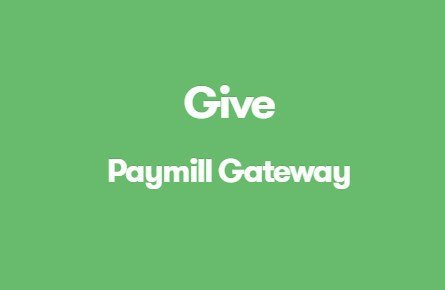 Give Paymill Gateway