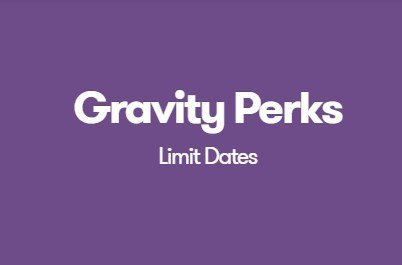 Gravity Perks Limit Dates