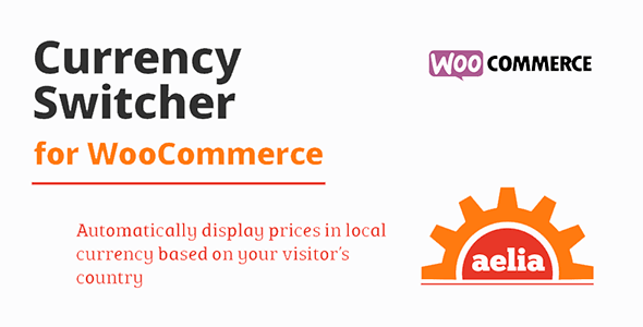 Aelia Currency Switcher for WooCommerce Download
