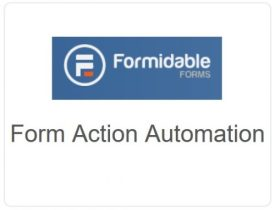 Formidable Forms - Form Action Automation